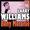 Couverture de l'album Bony Moronie (Digitally Remastered) - Single