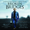 Cover of the album Broken Bridges (Soundtrack from the Original Motion Picture)