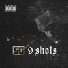 Couverture de l'album 9 Shots - Single