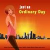 Couverture de l'album Just an Ordinary Day