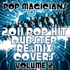 Cover of the album 2011 Pop Hit Dubstep Re-Mix Covers Vol. 2
