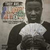 Cover of the album All About the Money (feat. Young Lito & Manolo Rose) - Single