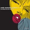 Couverture de l'album Erotic Moments In House Vol 1-3 (The Ultimate Digital Box Set Collection)