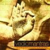 Couverture de l'album Vedic Mantras