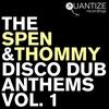 Couverture de l'album The Spen & Thommy Disco Dub Anthems, Vol. 1
