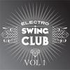 Cover of the album Electro Swing Club, Vol. 1