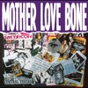 Couverture de l'album Mother Love Bone