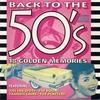 Couverture de l'album Back to the 50's - The Golden Memories (Re-Recorded Versions)