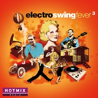 Cover of the track Electro Swing Fever, Vol. 3