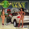 Couverture de l'album Type of Way - Single