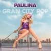 Cover of the album Gran City Pop (Deluxe Version)
