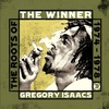 Cover of the album The Winner: The Roots of Gregory Isaacs