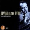 Couverture de l'album Django On the Radio - Transcribed Broadcasts (CD B - 1947)