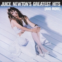 Cover of the track Juice Newton's Greatest Hits (and More)