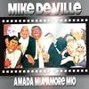 Couverture de l'album Amada mia amore mio (Remixes)
