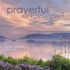Cover of the album Prayerful Improvisations 2