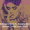Cover of the album Moments - Single (Sunday Lovers Remix) - Single