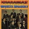 Couverture de l'album ¡Charangas! The Best Of Orquesta Broadway