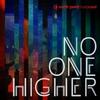 Couverture de l'album No One Higher