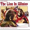 Couverture de l'album The Lion In Winter (New Digital Recording of the Complete Score)