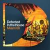 Couverture de l'album Defected In the House: Miami 2008