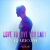 Cover of the album Love to Love You Baby - Single