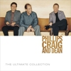 Cover of the album Phillips Craig & Dean Ultimate Collection