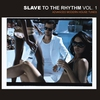 Couverture de l'album Slave to the Rhythm, Vol. 1 - Advanced Modern House Tunes