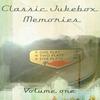 Cover of the album Classic Jukebox Memories Volume One
