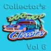 Cover of the album Collector's Doo Wop Classics Vol 6