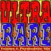 Couverture de l'album Ultra Rare 4: Psychedelic '60s