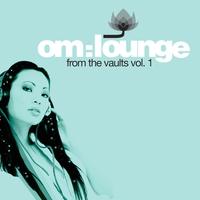 Couverture du titre Om Lounge - From the Vaults, Vol. 1