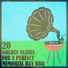 Cover of the album 20 Golden Oldies for a Perfect Memorial Day Bbq