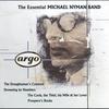 Couverture de l'album The Essential Michael Nyman Band