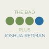 Couverture de l'album The Bad Plus Joshua Redman