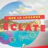 Cover of the album Que la louange éclate - Single