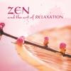 Couverture de l'album Zen and the Art of Relaxation