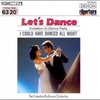 Couverture de l'album Let's Dance, Vol. 1: Invitation to Dance Party - I Could Have Danced All Night