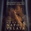 Cover of the album Napoli velata (Original Motion Picture Soundtrack)