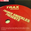 Couverture de l'album Frankie Knuckles Presents: His Greatest Hits from Trax Records