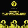 Cover of the album Let's Do It (feat. Leroy Burgess) [A Louie Vega Interpretation]