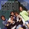 Cover of the album La historia de magneto