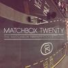 Couverture de l'album The Matchbox Twenty Collection