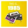 Couverture de l'album This Is... 1985