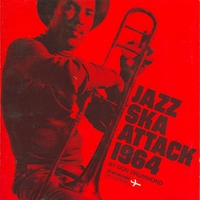 Cover of the track Jazz Ska Attack By Don Drummond