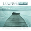 Couverture de l'album Lounge Top 100 (The Ultimate Lounge Experience - In the Mix)