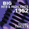 Couverture de l'album Big Hits & Highlights of 1952 Volume 13