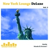 Couverture de l'album New York Lounge Deluxe Vol. 2 - Gentle Moods & Grooves !