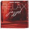 Couverture de l'album Relax: Jazzed