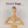 Couverture de l'album Bhakti Yoga